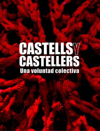 Castells y castellers.Una voluntad colectiva (General) por AA. VV.