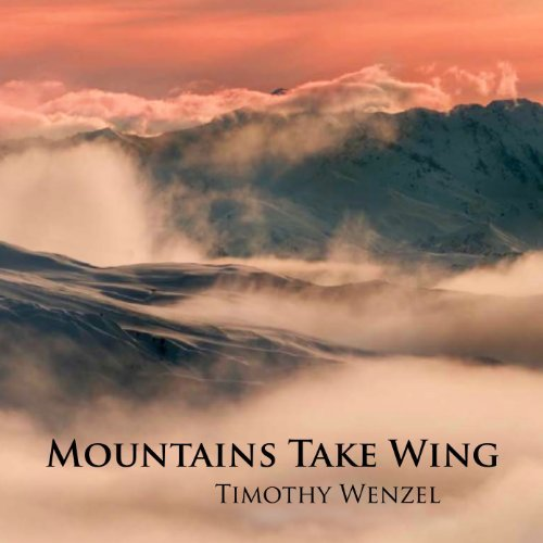 mountains-take-wing-by-timothy-wenzel-2012-07-09