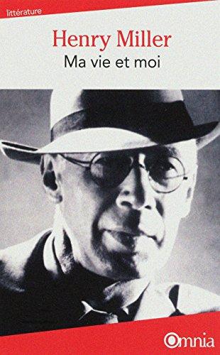 Ma vie et moi par Henry Miller