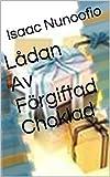 Lådan Av Förgiftad Choklad (Swedish Edition)