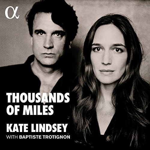 Thousands of miles / Kate Lindsey | Lindsey, Kate. Chanteur. MS