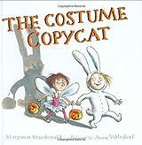 The Costume Copycat by Maryann MacDonald (2006-08-17)