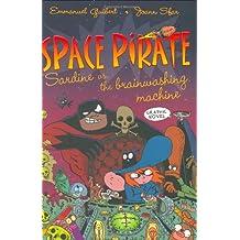 Space Pirate Sardine Vs. the Brainwashing Machine 2