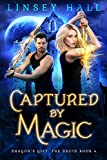 #2: Captured by Magic (Dragon's Gift: The Druid Book 4)