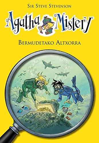 BERMUDETAKO ALTXORRA (Agatha mistery Book 6) (Basque Edition) por SIR STEVE STEVESON