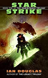 Star Strike (The Inheritance Trilogy, Book 1) by Ian Douglas (2008-01-29)