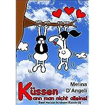 Zwei Herzen in einem Bauch: Küssen kann man nicht alleine (3) (German Edition)
