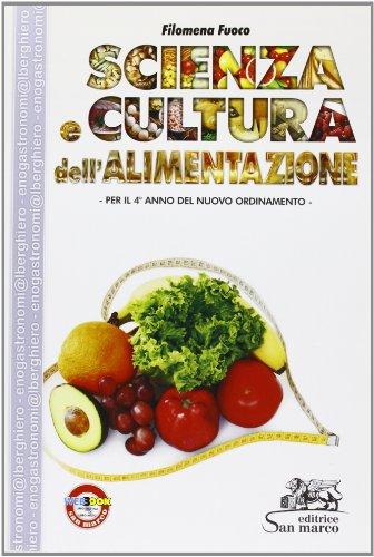 Scienza e cultura dell'alimentazione. Per gli Ist. professionali alberghieri. Con espansione online