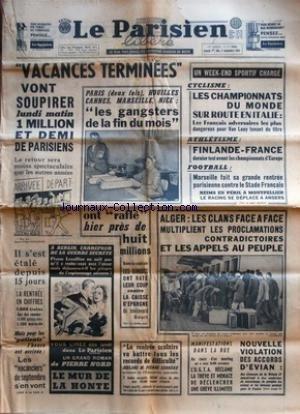 PARISIEN LIBERE (LE) [No 5598] du 01/09/1962 - PARIS - HOUILLES - CANNES - MARSEILLE ET NICE / LES GANGSTERS DE LA FIN DU MOIS - LES SPORTS / CYCLISME - ATHLETISME - FOOT - ALGER / LES CLANS FACE A FACE MULTIPLIENT LES PROCLAMATIONS CONTRADICTOIRES ET LES APPELS AU PEUPLE - par Collectif