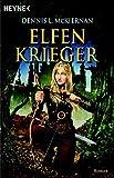 Elfenkrieger: Roman (Die Elfen-Saga, Band 2) - Dennis L. McKiernan