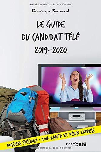 Le guide du candidat télé 2019-2020 par  Dominique Bernard