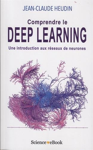 Comprendre le Deep Learning: Une introduction aux rseaux de neurones