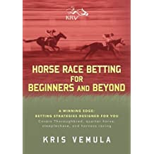 Horse Race Betting for Beginners and Beyond