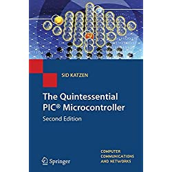 The Quintessential PIC® Microcontroller (Computer Communications and Networks)