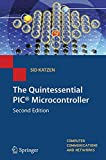 Best PIC Ingeniería Portátiles - The Quintessential PIC® Microcontroller (Computer Communications and Networks) Review