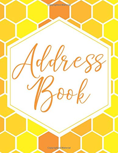 Address Book: Honeycomb Design Address Organizer (Name, Phone, Mobile, Email, Address, Birthday & Notes, Large Size 8.5x11, Band 1) Womens Cutie Pie