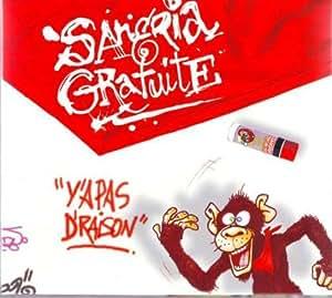 Y'a Pas De Raison - Sangria Gratuite -CD Album