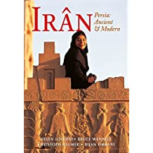 Iran: Persia: Ancient and Modern (Odyssey Illustrated Guides) by Helen Loveday (2010-08-01)