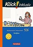 Klick! inklusiv: 5./6. Schuljahr - Größen: Arbeitsheft 2