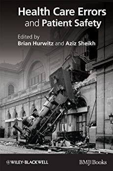 Health Care Errors And Patient Safety por Brian Hurwitz epub