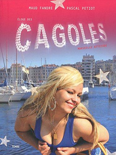 Eloge des cagoles - Marseille Attitude par Maud Fandre