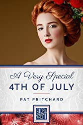 A Very Special 4th of July (A Short Story)