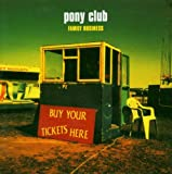 Songtexte von Pony Club - Family Business