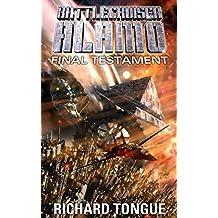 Battlecruiser Alamo: Final Testament (Battlecruiser Alamo Series Book 19) (English Edition)