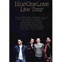 Blue - One Love Live Tour