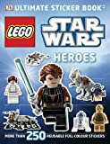 LEGO Star Wars Heroes Ultimate Sticker Book (Ultimate Stickers)
