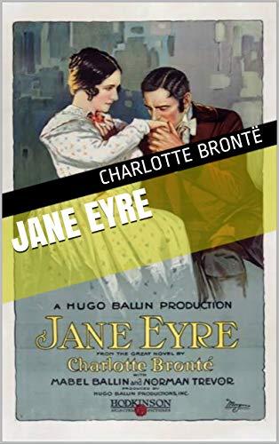 Jane Eyre - Annotated (English Edition) eBook: Charlotte Brontë ...