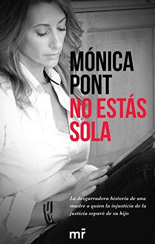 No Estás Sola (COLECCION ALIENTA) por Mónica Pont Sánchez