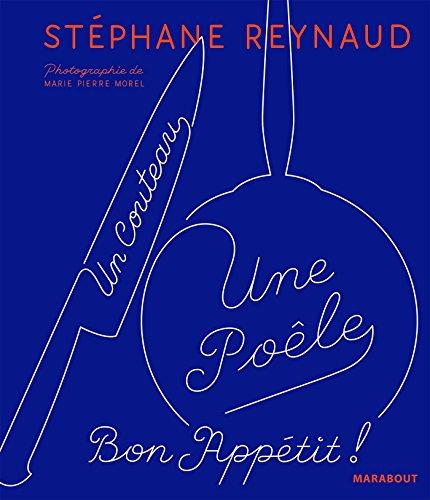 Un couteau, une poele par Stéphane Reynaud