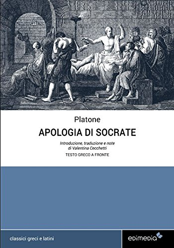 Apologia di Socrate (testo greco a fronte): Con note linguistiche, sintattiche, storiche ed elenco completo dei paradigmi dei verbi