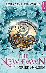The New Dawn - Neuer Morgen (Dark-Times-Trilogie 2) (German Edition)