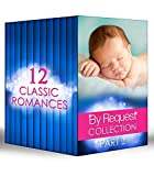By Request Collection Part 2 (Mills & Boon e-Book Collections)