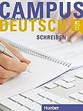 Campus Deutsch - Schreiben: Deutsch als Fremdsprache / Kursbuch