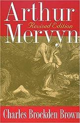 Arthur Mervyn by Charles Brockden Brown (2002-03-01)