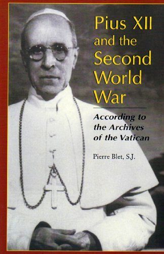 Pius XII and the Second World War by Pierre S. J. Blet (2003-01-01)