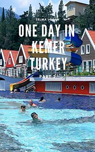 One Day in Kemer, Turkey