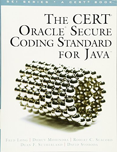 The CERT Oracle Secure Coding Standard for Java (Sei Series in Software Enginee)