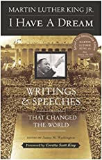I Have a Dream: Writings And Speeches That Changed The World