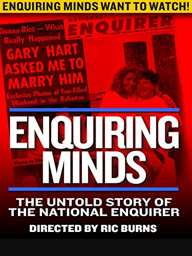 Enquiring Minds: The Untold Story of the National Enquirer