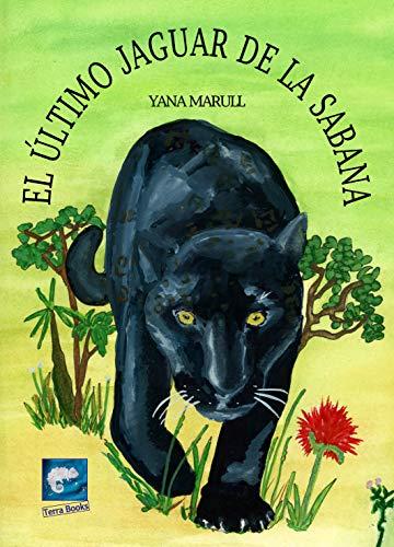 El último jaguar de la sabana por Yana Marull