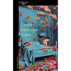 Delirio (Premio Alfaguara de novela 2004) (HISPANICA)