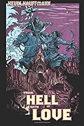 From Hell with Love: Volume 1 (The Forsaken Comedy)