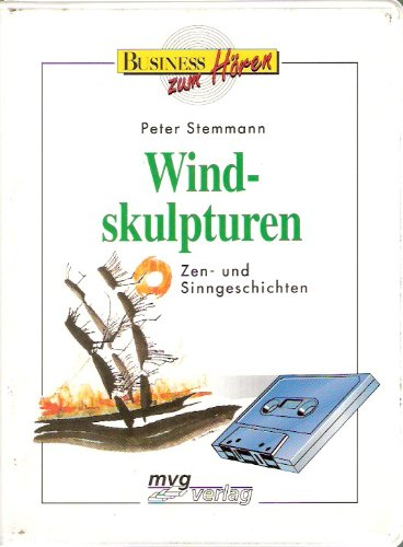 Windskulpturen. Toncassette. Zen- und Sinngeschichten