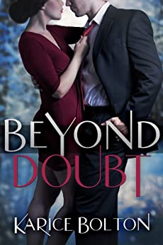 Beyond Doubt (Beyond Love Book 2) by [Bolton, Karice]