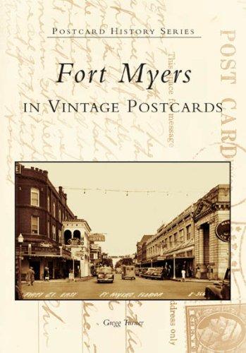 Fort Myers in Vintage Postcards (Postcard History)