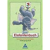 Das Elefantenbuch - Ausgabe 2003. Schreiben und Rechtschreiben Klasse 2-4: Das Elefantenbuch - Ausgabe 2003: Arbeitsheft 3 SAS